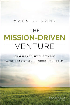 The Times They Are A-Changin': Author of The Mission-Driven Venture shares strategies for social entrepreneurs