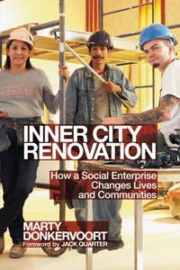 On Our Bookshelf: Inner City Renovation: How a social enterprise changes lives and communities