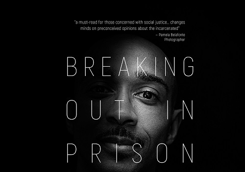 Breaking Out In Prison: Humanitarian photographer shares her views on criminal justice reform